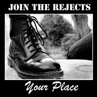 Join The Rejects - Your Place