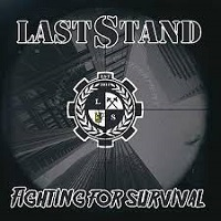 Last Stand - Fighting For Survival