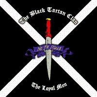 The Black Tartan Clan - The Loyal Men