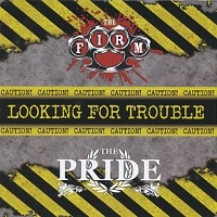 The Firm & The Pride - Looking For Trouble