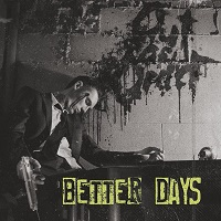 Out Of Order - Better Days